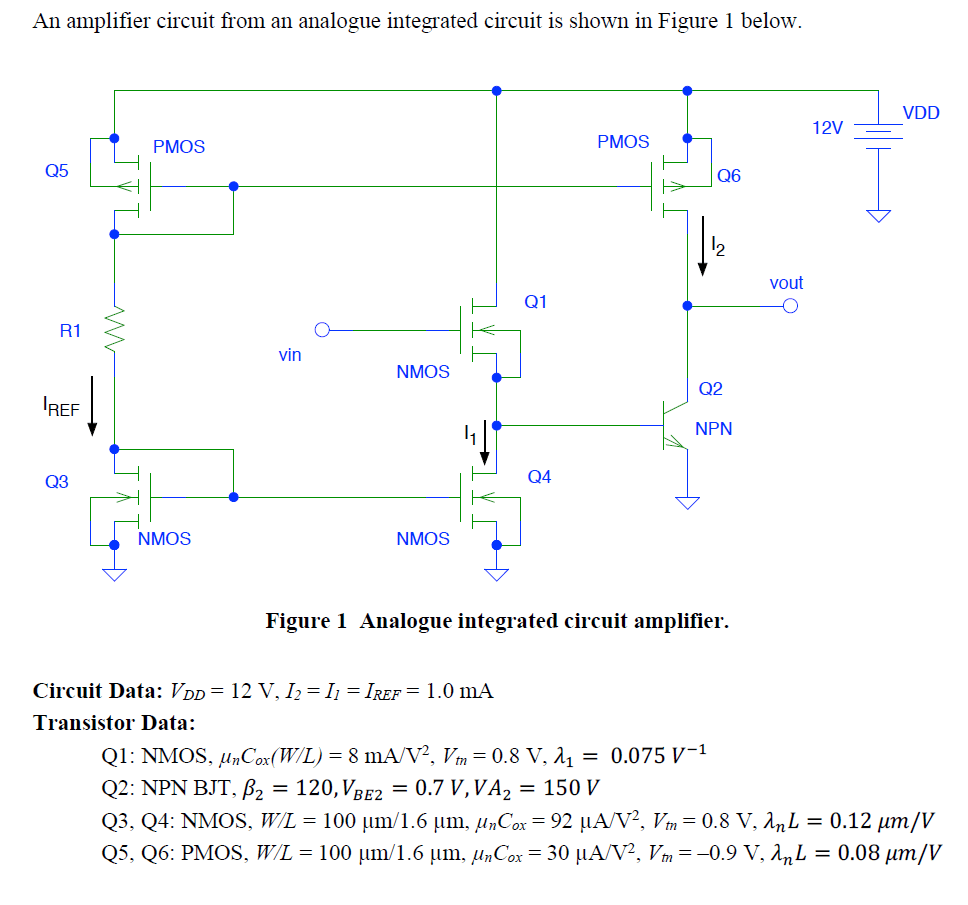 hight resolution of an amplifier circuit from an analogue integrated circuit is shown in figure 1 below vdd 12v