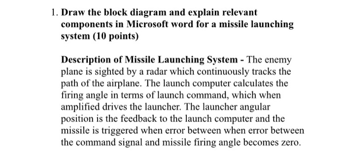 what is computer explain with block diagram 7 way trailer plug wiring gmc solved 1 draw the and relevant com components in microsoft word for a missile