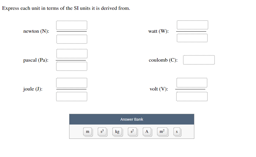 Solved: Express Each Unit In Terms Of The SI Units It Is D