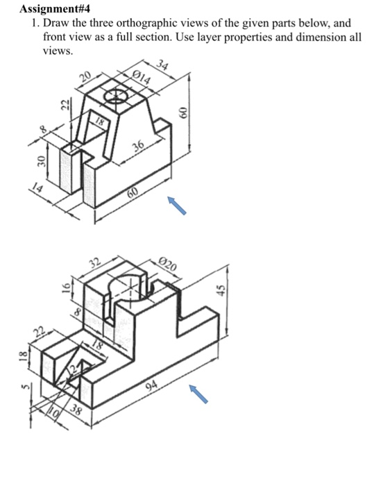 Solved: Assignment#4 1. Draw The Three Orthographic Views