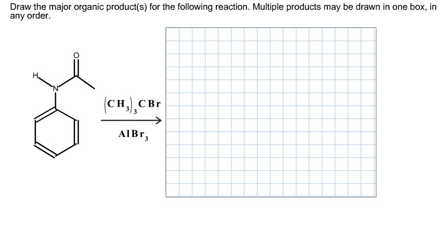 Draw The Major Organic Product(s) For The Following