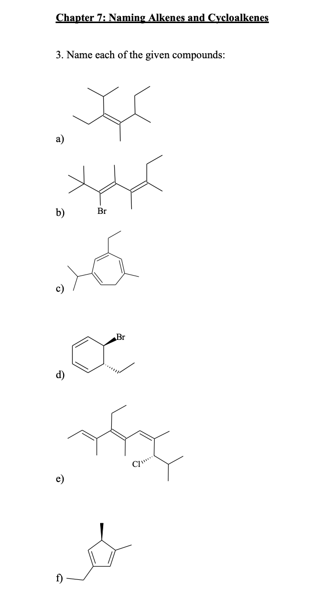 Solved: Chapter 7: Naming Alkenes And Cycloalkenes 3. Name