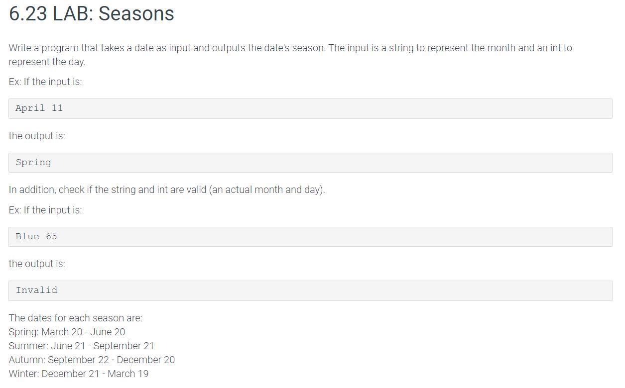 Solved: 6.23 LAB: Seasons Write A Program That Takes A Dat