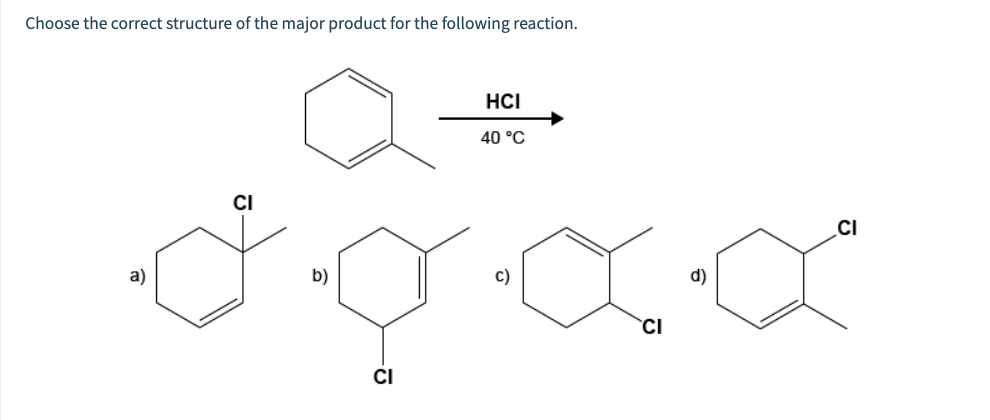 Solved: Choose The Correct Structure Of The Major Product