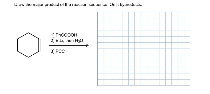 Draw The Major Product Of The Reaction Sequence
