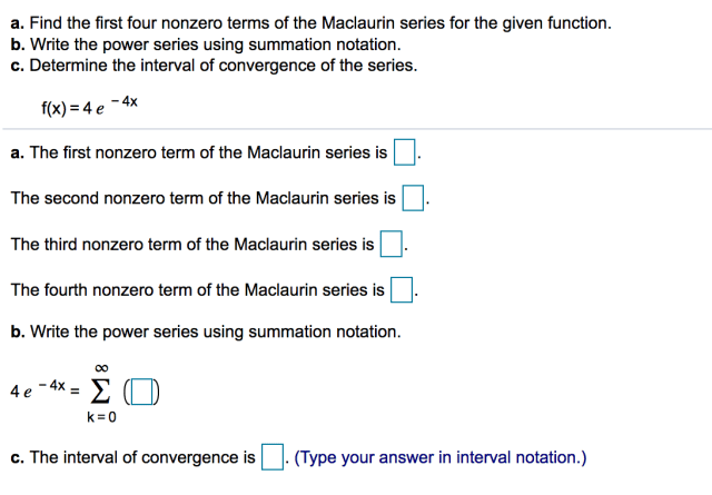 a. Find the first four nonzero terms of the Maclaurin  Chegg.com