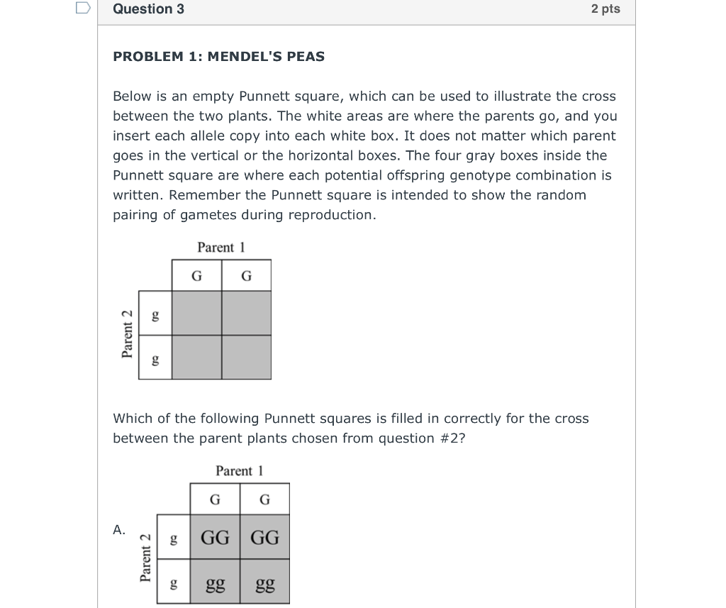 Solved Question 3 2 Pts Problem 1 Mendel S Peas Below Is