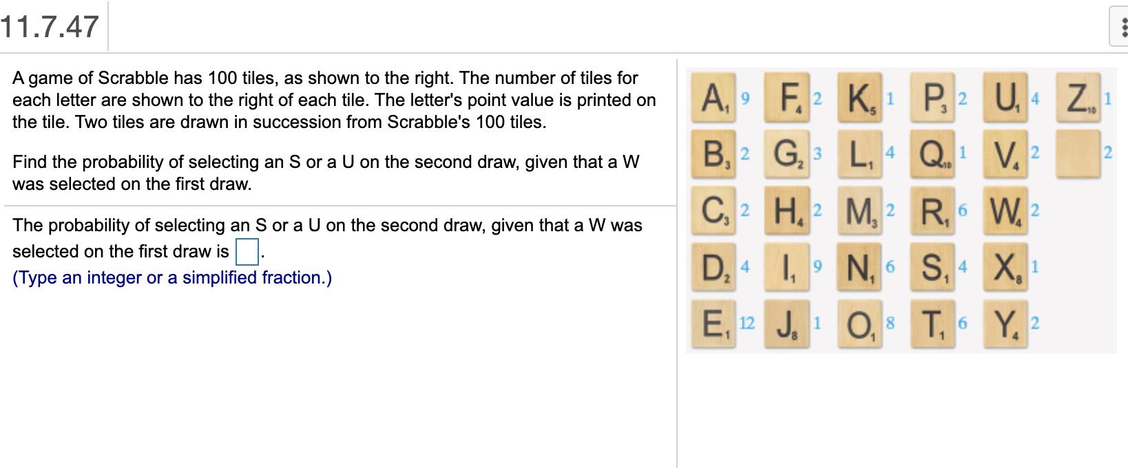 game of scrabble has 100 tiles