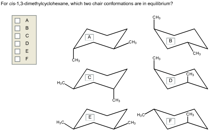 For Cis-1,3-dimethylcyclohexane, Which Two Chair