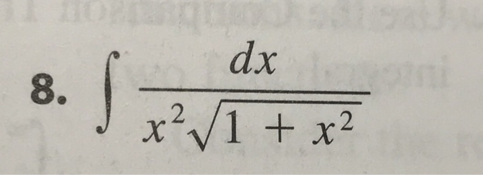 Solved: Evaluate The Integral Integral Dx/x^2 Squareroot 1