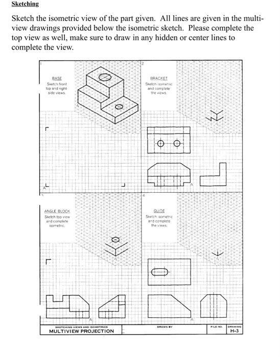 Solved: Sketching Sketch The Isometric View Of The Part Gi