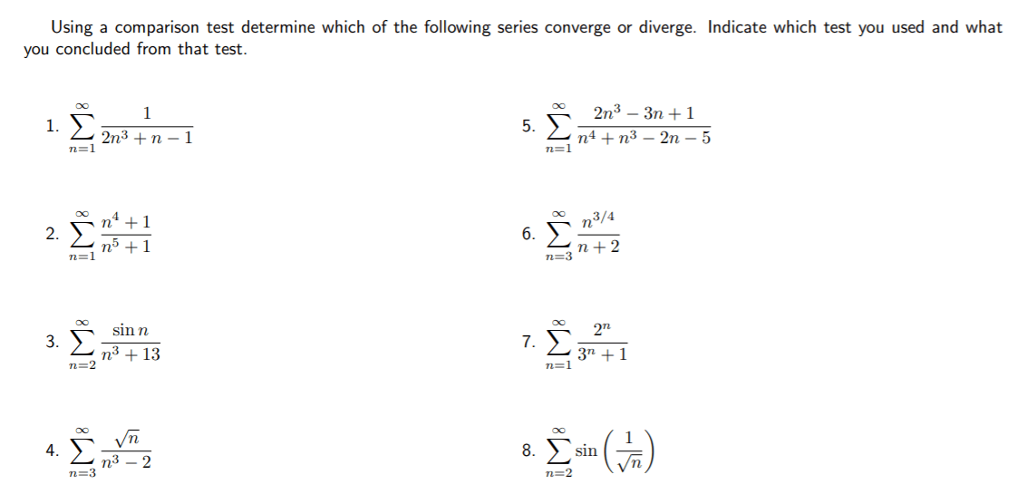 Solved: Using A Comparison Test Determine Which Of The Fol