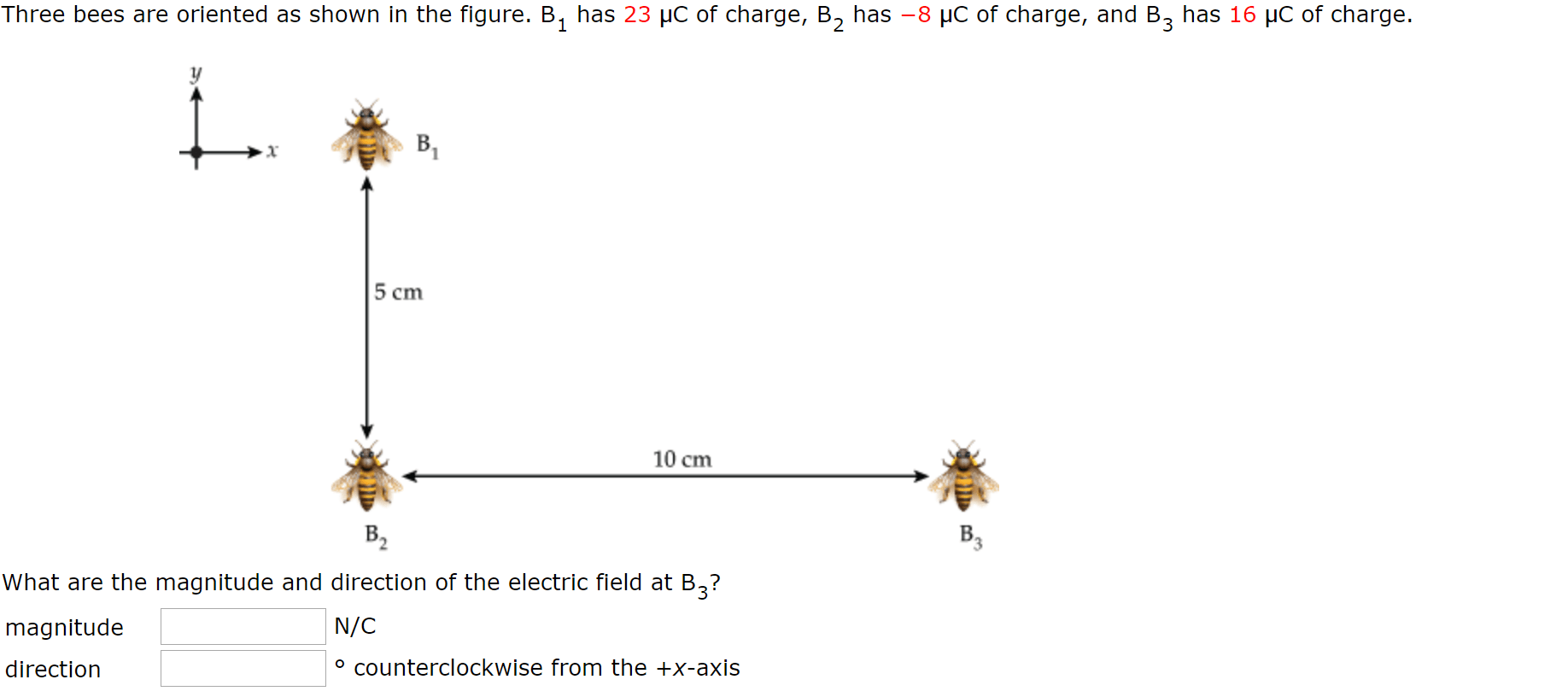 Solved: Three Bees Are Oriented As Shown In The Figure. B