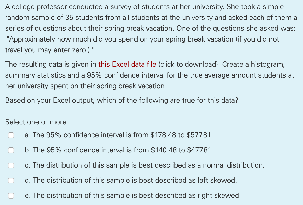 Solved A College Professor Conducted A Survey Of Students Chegg Com