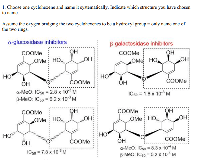 1. Choose one cyclohexene and name it systematically. Indicate which structure you have chosen to name. Assume the oxygen bri
