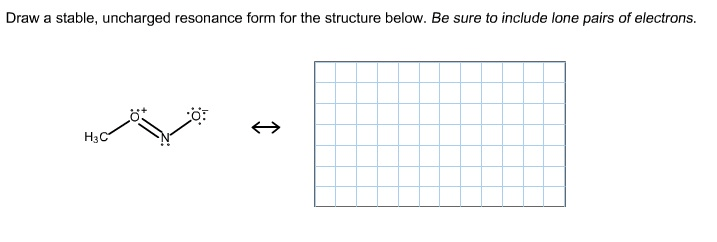 Draw A Stable, Uncharged Resonance Form For The