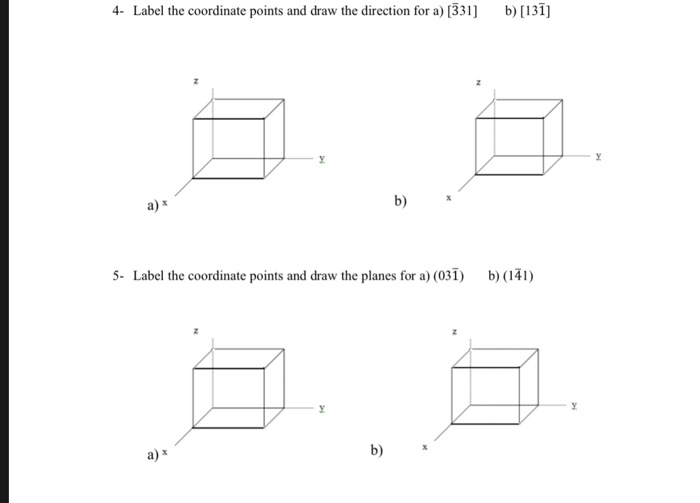 Solved: B) [131 4- Label The Coordinate Points And Draw Th