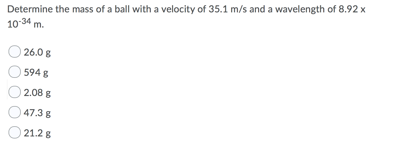 Solved: Determine The Mass Of A Ball With A Velocity Of 35