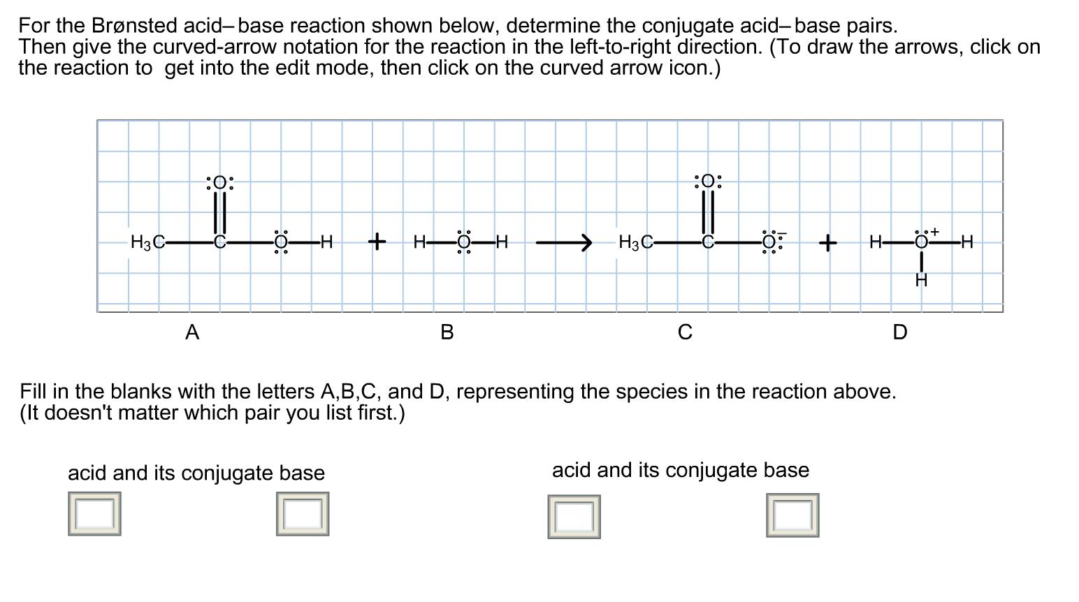 Solved For The Br Nsted Acid Base Reaction Shown Below D