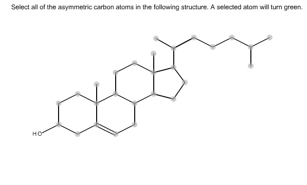 Highlight, By Clicking On, The Asymmetric Carbons