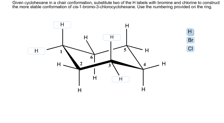 Given Cyclohexane In A Chair Conformation, Substitute