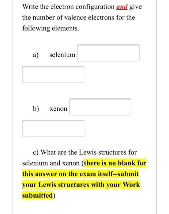 Valence Of Selenium : valence, selenium, Solved:, Write, Electron, Configuration, Numb..., Chegg.com