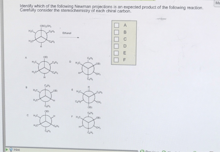 Solved: Identify Which Of The Following Newman Projections