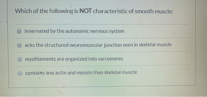 Solved: Which Of The Following Is NOT Characteristic Of Sm ...