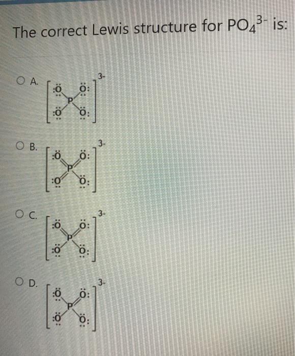 Lewis Structure Po43 : lewis, structure, Solved:, Correct, Lewis, Structure, PO43-, ::..., Chegg.com