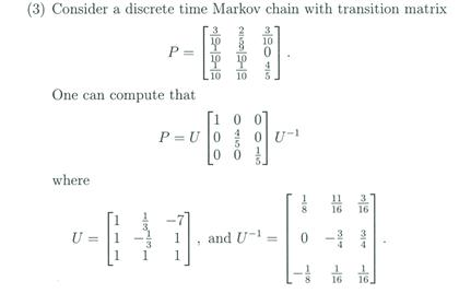 Solved: Consider A Discrete Time Markov Chain With Transit