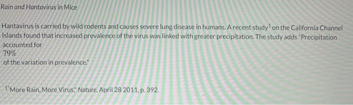 Solved: Rain And Hantavirus In Mice Hantavirus Is Carried ...