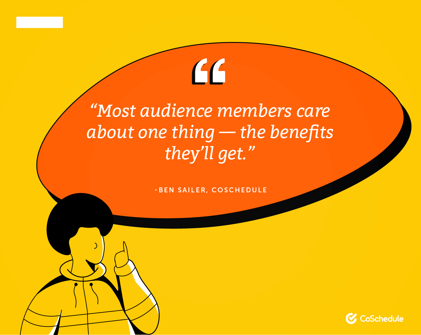 Audience members care about benefits