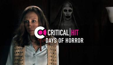 The Critical Hit Days of Horror Countdown: The Conjuring 2 4