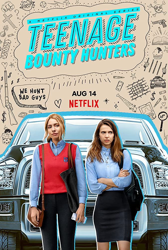 Having it all is easy in Netflix's comedy series Teenage Bounty Hunters 4