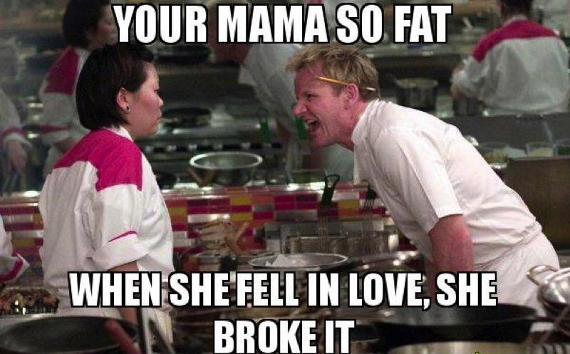 Mamma so fat