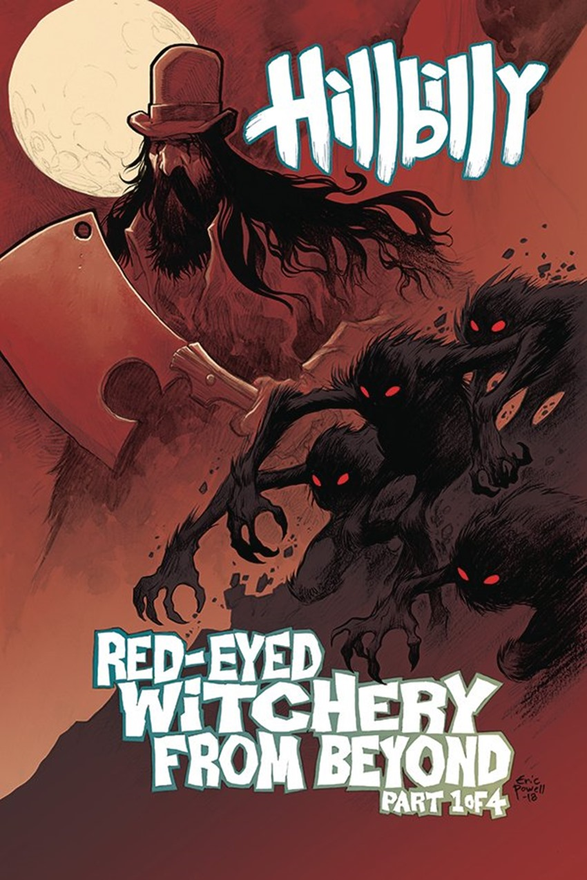 Hillbilly Red-Eyed Witchery From Beyond! #1