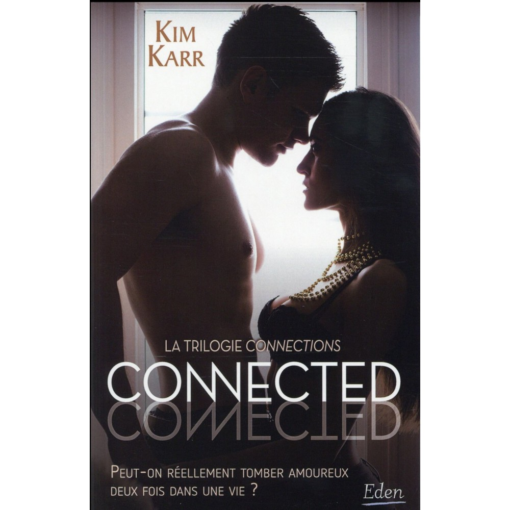 Connections Tome 1 Connected