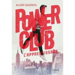 Power club - Tome 1, l'apprentissage