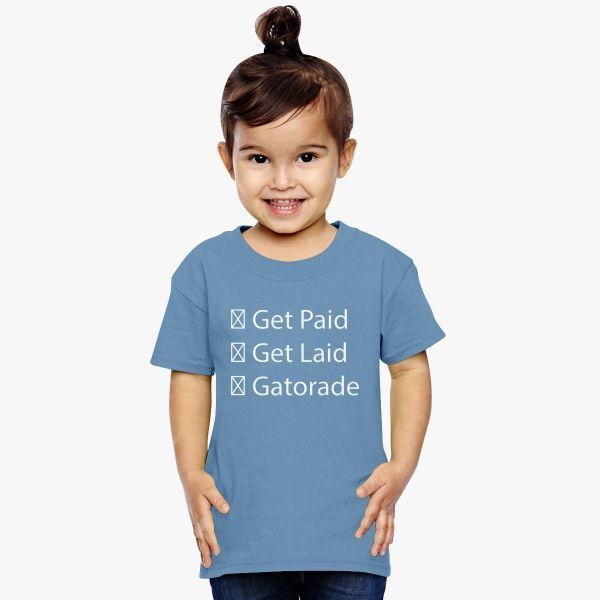 Jacksfilms Paid Laid Gatorade Toddler T-shirt