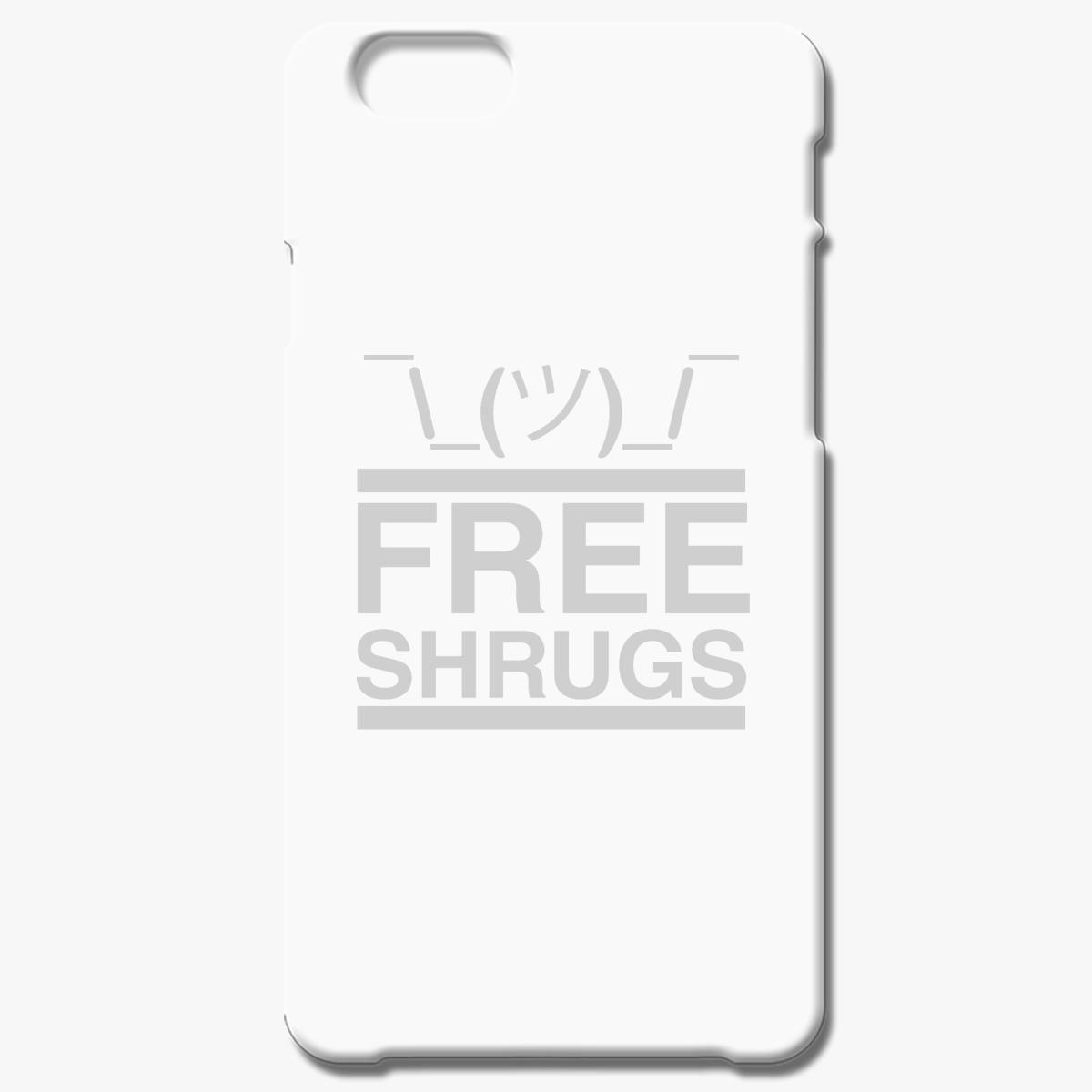 Free Shrugs Iphone 6 6s Plus Case