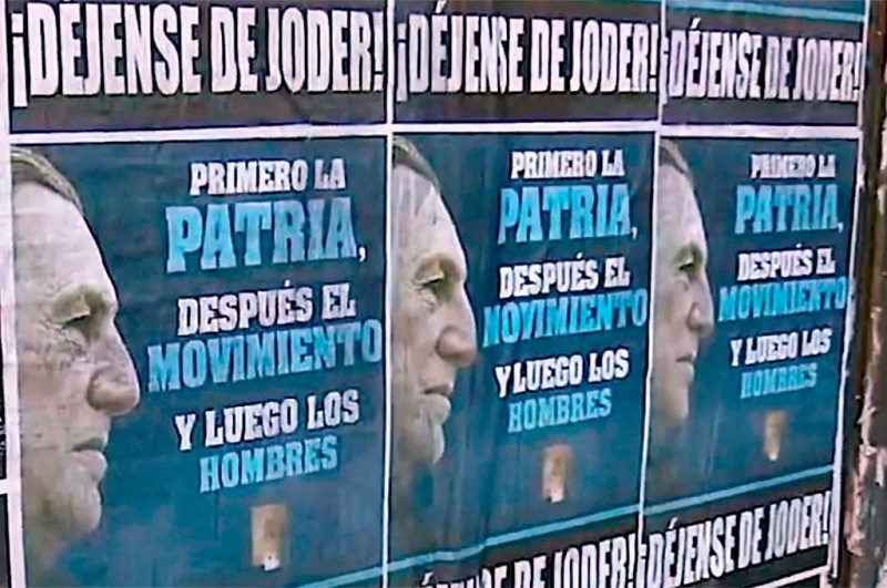 ¡Déjense de joder!: aparecieron afiches con el rostro de Perón