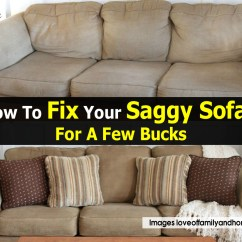 How To Fix A Sofa Spring Black Small Saggy Easy Inexpensive Couch