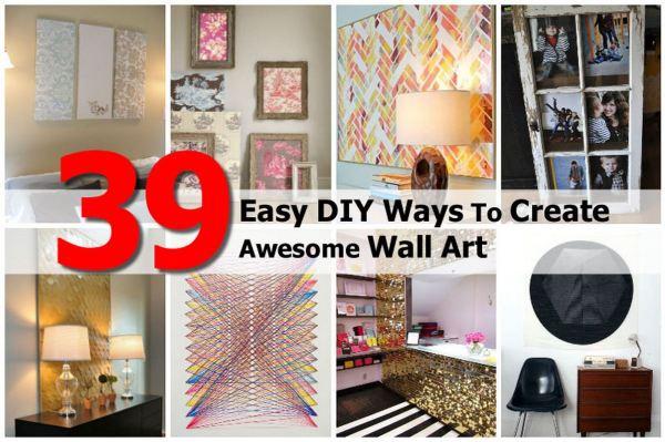 Easy Diy Ways Create Awesome Wall Art