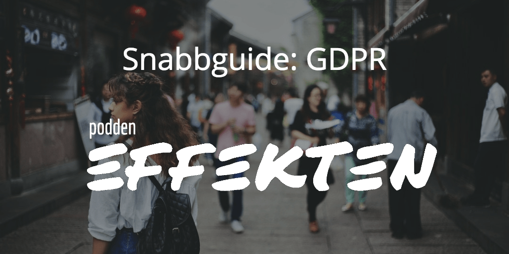 Snabbguide GDPR