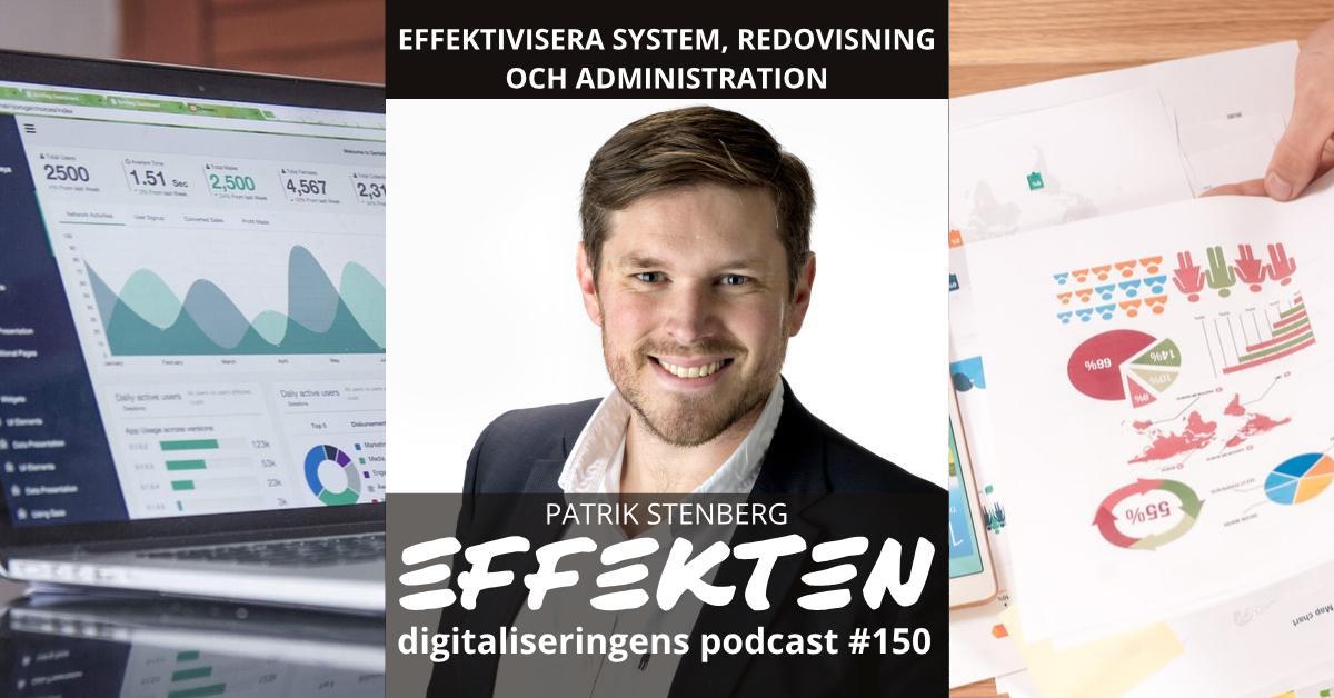 Effektivisera system, redovisning och administration. Patrik Stenberg (#150)