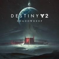 Destiny 2 Shadowkeep (2019)