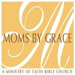 Wisdom in Fearing the Lord (Moms By Grace – Sep 2017)