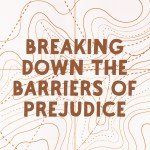 Breaking Down the Barriers of Prejudice (Acts 9:32-11:18)