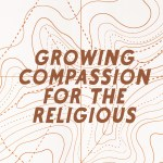 Growing Compassion for the Religious (Acts 28:17-31)