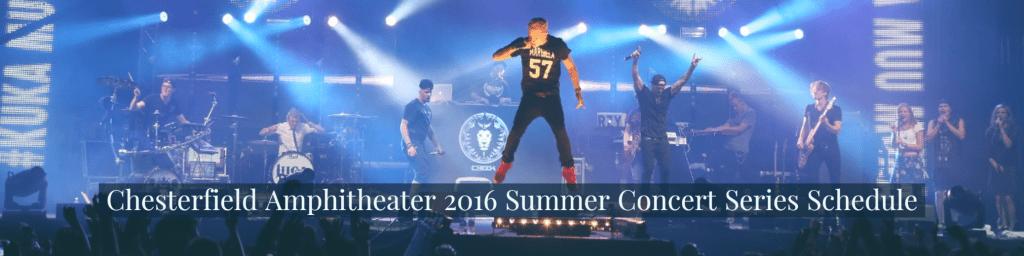 Chesterfield Amphitheater 2016 Summer Concert Series Schedule